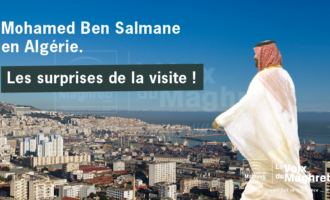Les surprises de la visite de Mohamed Ben Salmane en Algérie.